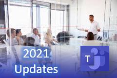 Microsoft Teams for Beginners: 2021 Updates